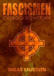 Fascismen - Ideologi og historie / Av Ingar Knudtsen