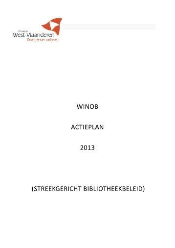 WINOB ACTIEPLAN 2013 (STREEKGERICHT BIBLIOTHEEKBELEID)