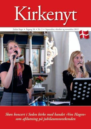Skøn koncert i Seden kirke med bandet »Von Hagen« som ...