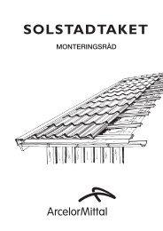 Arcelor_Mittal_Montagebeskrivning_Solstadtaket.pdf (0,5 ... - XL Bygg