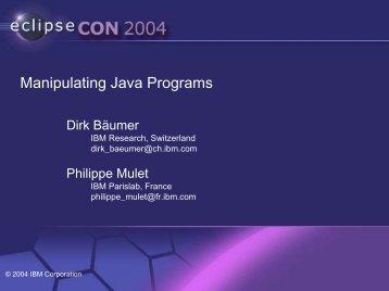 Manipulating Java Programs - EclipseCon
