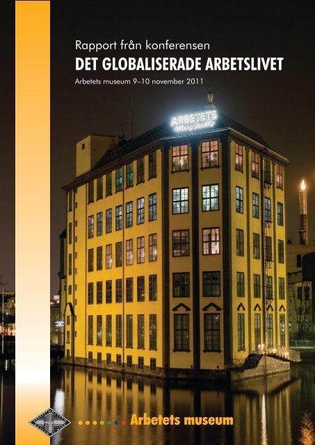 Konferensen Det globaliserade arbetslivet - Arbetets museum