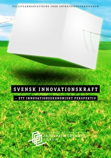 SVENSK INNOVATIONSKRAFT - Entreprenörskapsforum