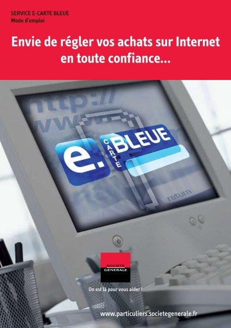 service e carte bleue sg Mode d'emploi du service e Carte Bleue   Société Générale