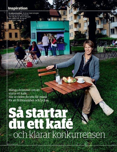 """Så startar du ett kafé"", Nya Affärer, Nr 1, 2010 - Start-Up Stockholm"