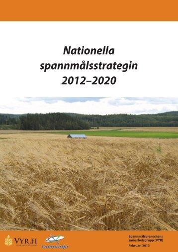 Nationella spannmålsstrategin 2012–2020 (pdf) - VYR