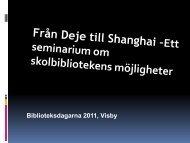 PDF-dokument: Från Deje till Shanghai - Biblioteksdagarna