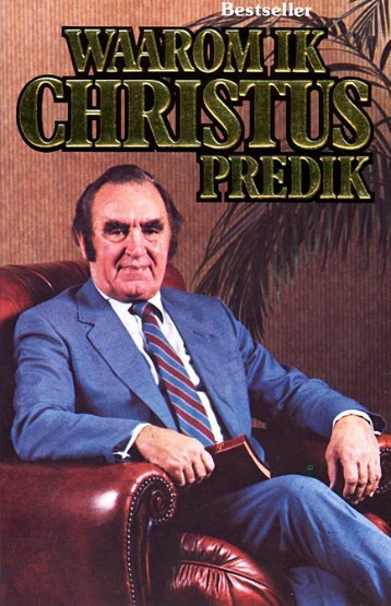 Waarom ik Christus predik - Maasbach.com