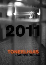 Jaarverslag 2011 - Het Toneelhuis