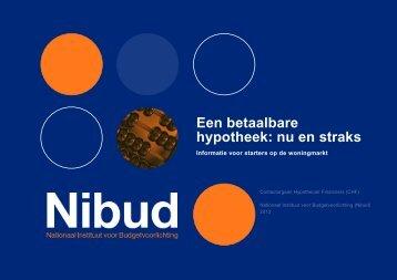 Een betaalbare hypotheek: nu en straks - Nibud