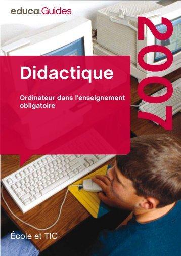 Didactique Ordinateur dans l'enseignement ... - Guides DE  - Educa