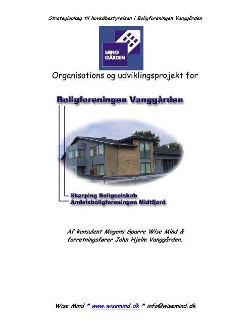 Organisations og udviklingsprojekt for