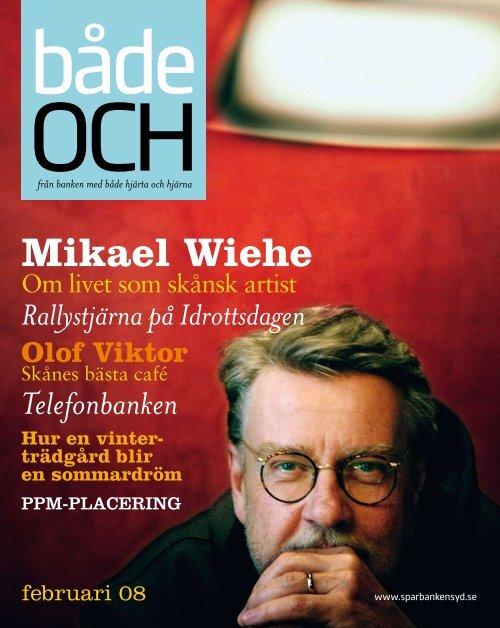 Mikael Wiehe - Sparbanken Syd