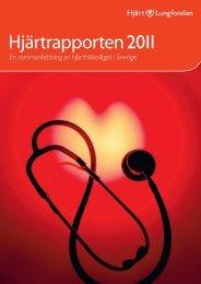 Hjärtrapporten 2011 - Hjärt-Lungfonden