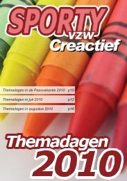 Themadagen in juli 2010 p12 Themadagen in augustus ... - Sporty vzw