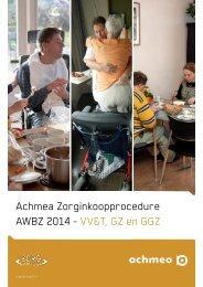 Achmea Zorginkoopprocedure AWBZ 2014 - VV&T, GZ en GGZ