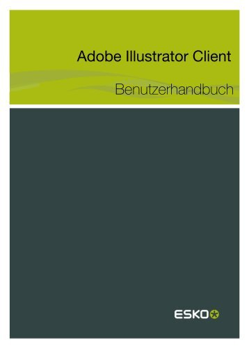 Adobe Illustrator Client Benutzerhandbuch - Esko Help Center