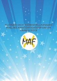 kurser och föreställningar malmö amatörteaterforum våren 2013 - MAF