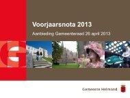 Presentatie Voorjaarsnota 2013 - Gemeente Helmond