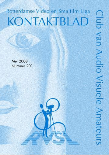 Mei 2008 pdf.qxp - Rotterdamse Video en Smalfilm Liga