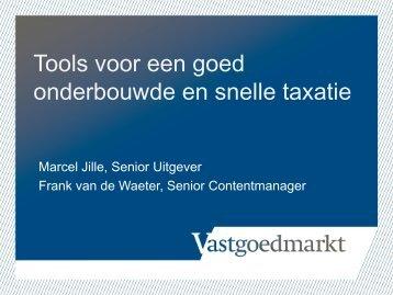 presentatie Marcel Jille SDU - Taxatie Management Instituut