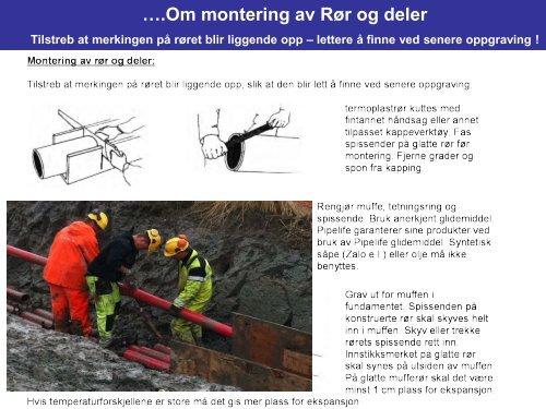 Kabler/rør i bakken v/Lars Solbjørg