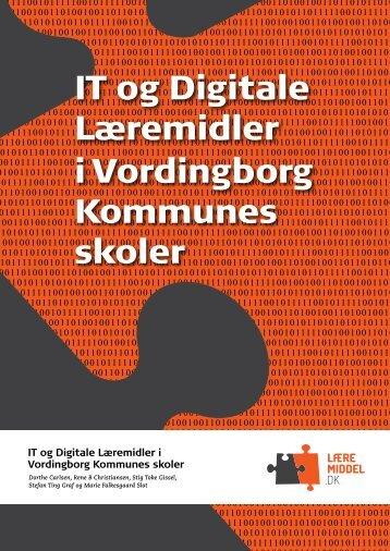 IT og Digitale Læremidler i Vordingborg ... - Læremiddel.dk