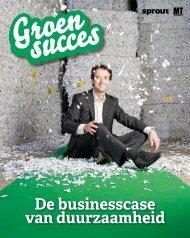 Groen succes - de businesscase van duurzaam - MT MediaGroep