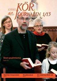 Körjournalen 1/13 - Sveriges Kyrkosångsförbund
