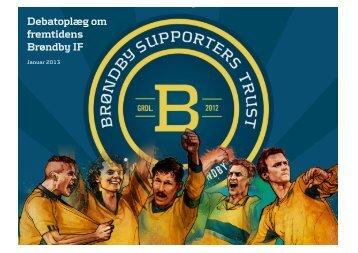 Debatoplæg om fremtidens Brøndby IF - Brøndby Supporters Trust
