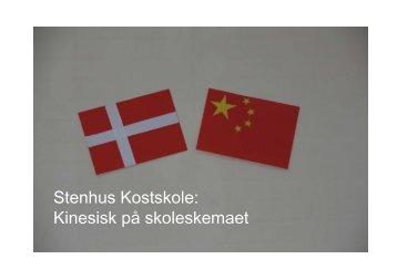 Stenhus Kostskole: Kinesisk på skoleskemaet - Forlaget spiren