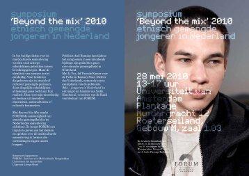 Beyond the mix - symposium etnisch gemengde jongeren in Nederland ...
