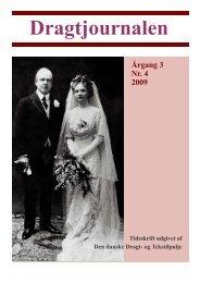 Dragtjournalen - årg. 3 Nr. 4 2009 (PDF - 2,5 mb) - Dragter i Danmark