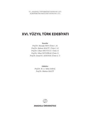 XVI. YÜZYIL TÜRK EDEBİYATI - Anadolu Üniversitesi