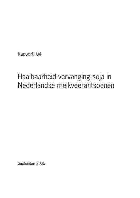 Haalbaarheid vervanging soja in Nederlandse melkveerantsoenen