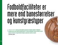 Fodboldfaciliteter er mere end banestørrelser og kunstgræstyper