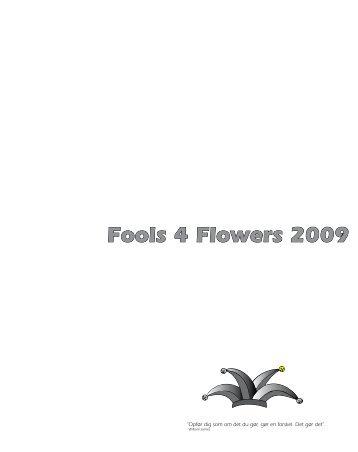 Fools 4 Flowers 2009