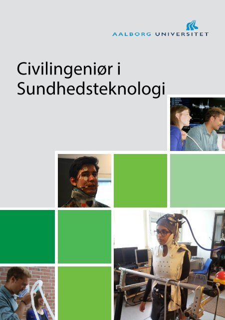 Civilingeniør i Sundhedsteknologi - Aalborg Universitet