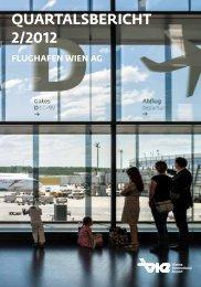Quartalsbericht 2/2012 (pdf) - Flughafen Wien