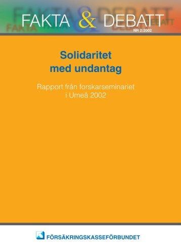 Solidaritet med undantag - Försäkringskassan