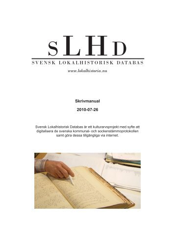 Skrivmanual - Svensk Lokalhistorisk Databas