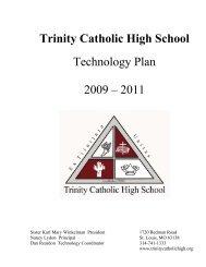 2009 Tech Plan - Trinity Catholic High School