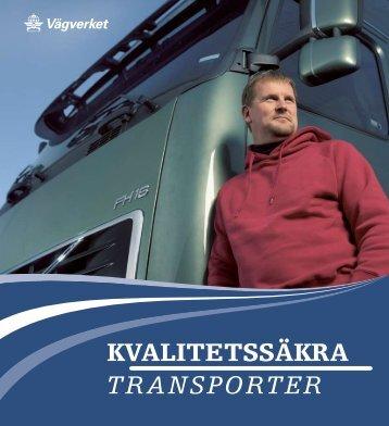 KVALITETSSÄKRA TRANSPORTER - Trafiksaker.se