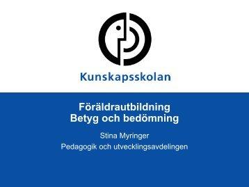 Föräldrautbildning Betyg och bedömning - Kunskapsskolan
