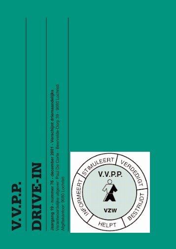 V.V.P.P. DRIVE-IN Jaargang 19 - nummer 76 - december 2001 ...