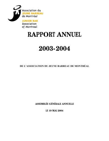RAPPORT ANNUEL 2003-2004 - Association du Jeune Barreau de ...