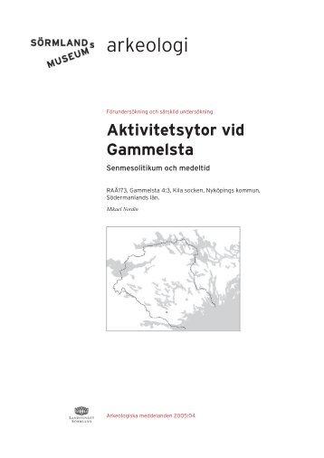 Aktivitetsytor vid Gammelsta - Sörmlands museum