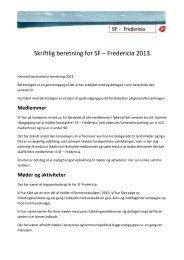Skriftlig beretning for SF – Fredericia 2013