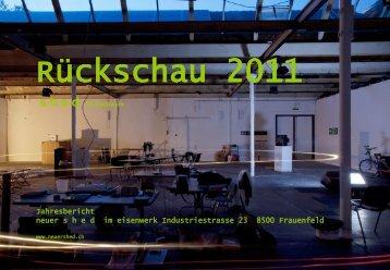 Jahresbericht 2011 - Verein Neuer Shed im Eisenwerk, Frauenfeld