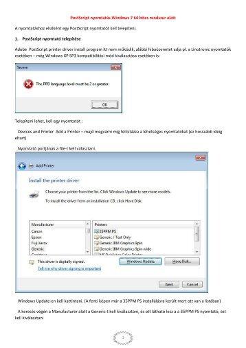 1 Postscript nyomtatás Windows 7 64 bites rendszer alatt A ...